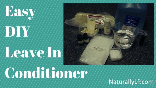 DIY Leave In Conditioner