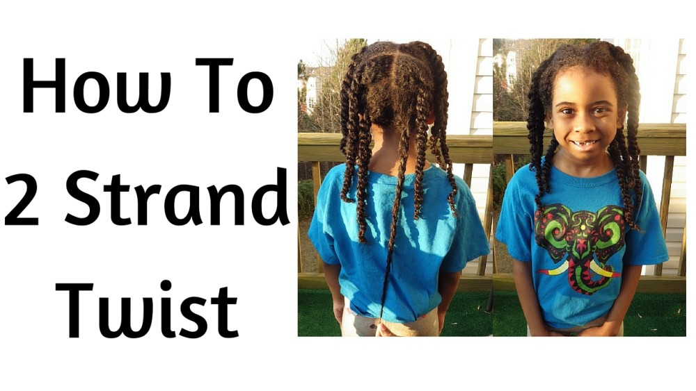 How To 2 Strand Twist Natural Hair!